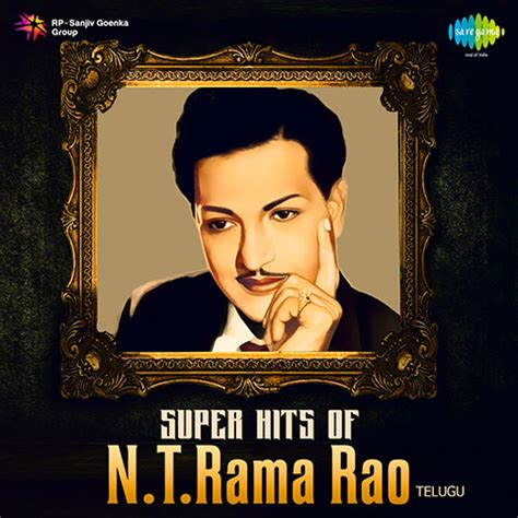 Super Hits of N. T. Rama Rao Songs Download: Super Hits of ...