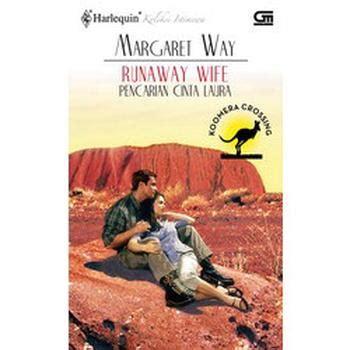 Sekarang judul blog telah sukses dihapus pada post artikel kita. BUKU MURAH ONLINE : Runaway Wife (Pencarian Cinta Laura) - Koomera Crossing Series - Margaret Way