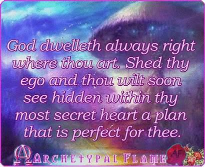God Thou Quotes Thy Wilt Always Dwelleth