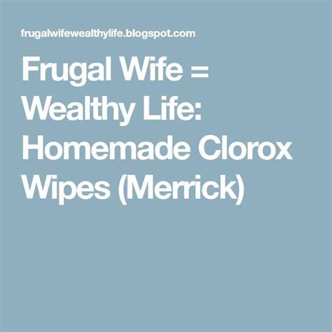 homemade clorox wipes merrick  images homemade