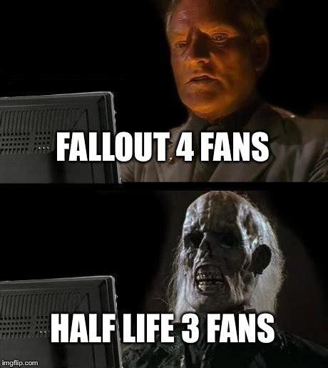 Fallout 4 Memes - funniest quot fallout 4 quot memes on the internet rocku mediacraft fallout memes pinterest fallout