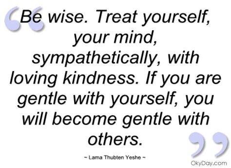Treat Yourself With Kindness Quotes