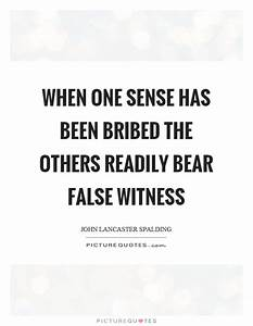 Sense Quotes | ... Bearing Witness Quotes