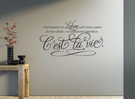 Wandtattoo Kinderzimmer Frankreich by Wandtattoo Spruch C 232 St La Vie So Ist Das Leben W968