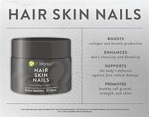 It Works Hair Skin Nails Skin Care It Works Products