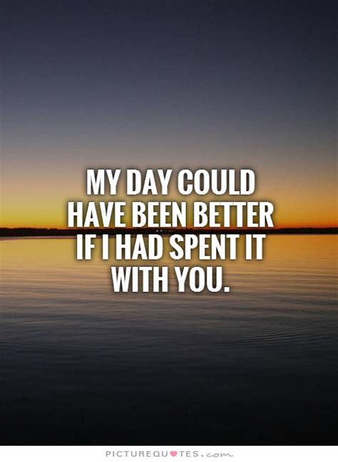 Have Better Day Quotes