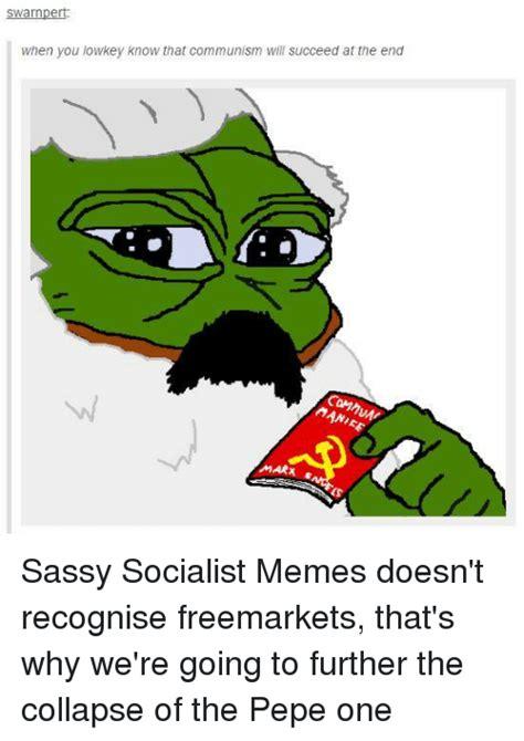 Sassy Socialist Memes - 25 best memes about sassy socialast sassy socialist communism meme and memes sassy