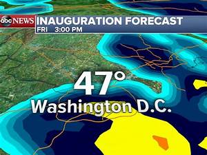Inauguration Weather Forecast Looks Rainy, But It Could Be ...