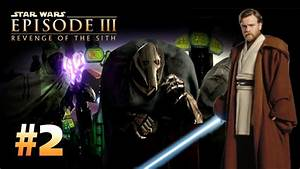 Star Wars Episode 3 Revenge Of The Sith Ps2 Walkthrough
