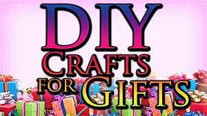 DIY Craft Ideas for Gifts - YouTube
