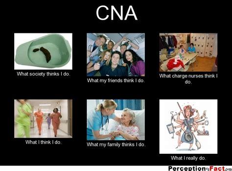 Cna Memes - cna what people think i do what i really do perception vs fact