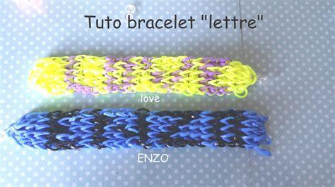tuto bracelet 233 lastique quot lettre quot pr 233 nom