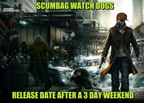 Watch Meme - watch dogs memes best collection of funny watch dogs pictures