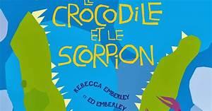 Que Veut Dire Crm : le blog d 39 albin michel jeunesse le crocodile et le scorpion ~ Gottalentnigeria.com Avis de Voitures