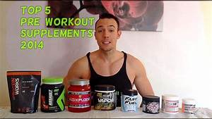 Top 5 Pre-workout Supplements 2014  March