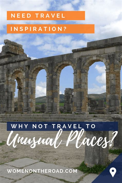 unusual travel destinations how to spice up your travels