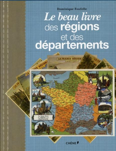 Carte De Avec Régions Et Départements à Imprimer by Livre Beau Livre Des Regions Et Des Departements