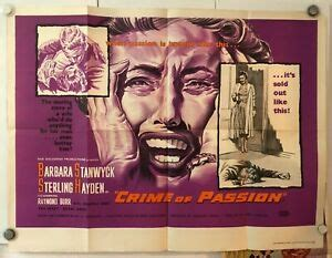 Other crime of passion (1957) posters and prints. CRIME OF PASSION ORIGINAL UK QUAD FILM POSTER BARBARA STANWYCK | eBay