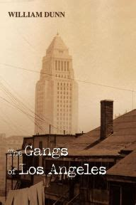 Barnes And Noble Ogden Utah by The Gangs Of Los Angeles By William Dunn Paperback