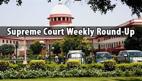 Supreme Court Weekly Roundup