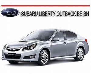 Subaru Liberty Outback Be Bh 1998-2003 Service Repair Manual