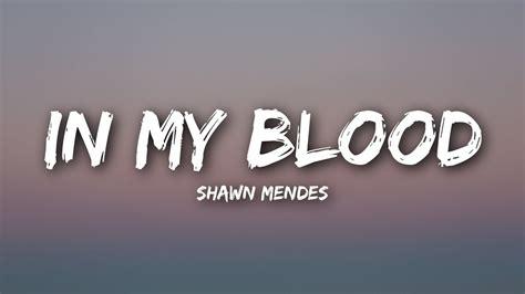 In My Blood (lyrics / Lyrics Video)