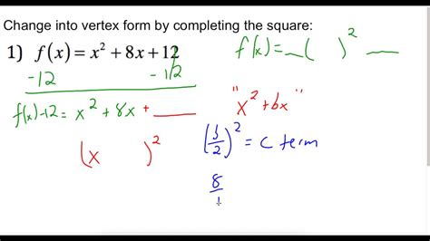 converting standard form to vertex form by completing the square when a 1 youtube