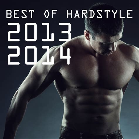 Various Best Of Hardstyle 2013 2014 At Juno Download