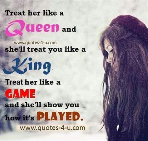 Treat Her Like Queen Quotes