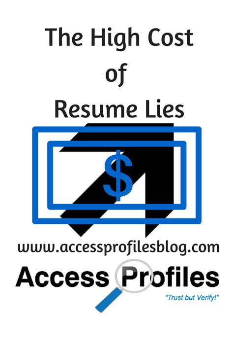 access profiles inc the high cost of resume lies