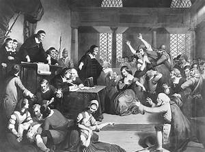 Salem Witch Trials U2019 When Cult Beliefs And Group Hysteria