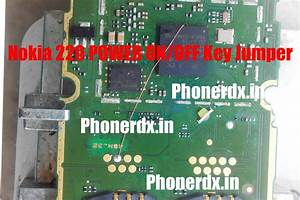 Nokia 220 Power Key On  Off Problem Jumper Solution Ways