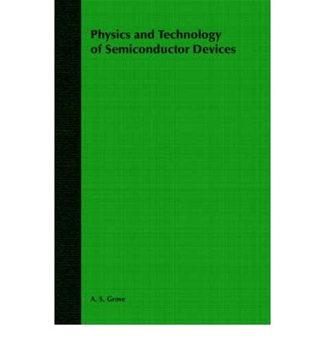 compound semiconductors physics technology and device physics and technology of semiconductor devices a s