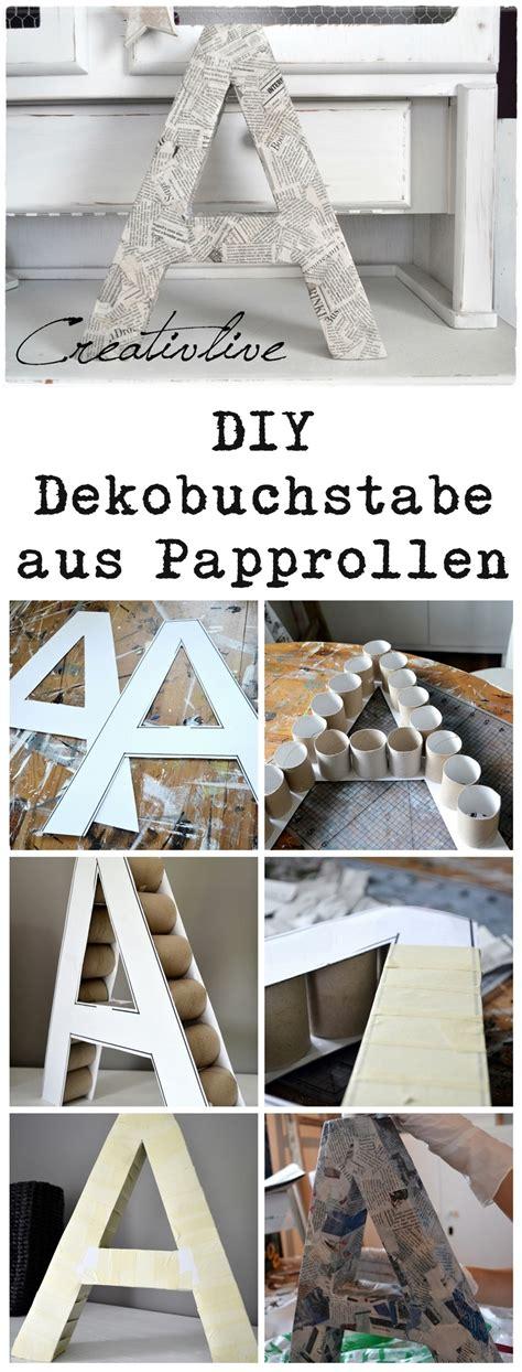 Deko Buchstaben Groß by Diy Deko Buchstabe Creativlive