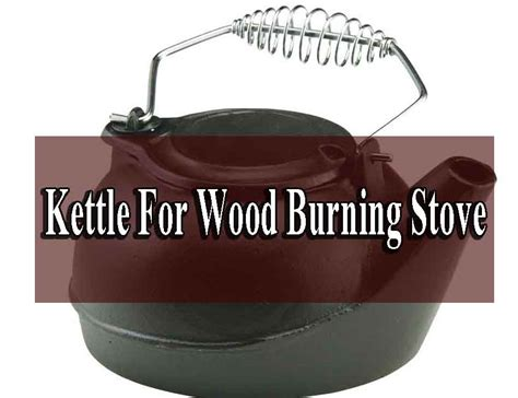 wood burning stove kettle rated
