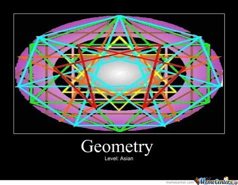 Geometry Memes - geometry level asian by mrlefwtf meme center