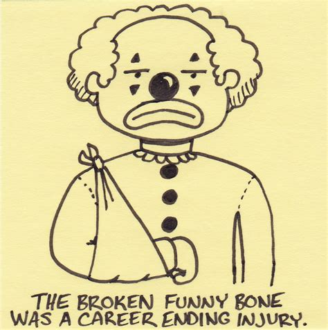 Funny Quotes About Broken Bones