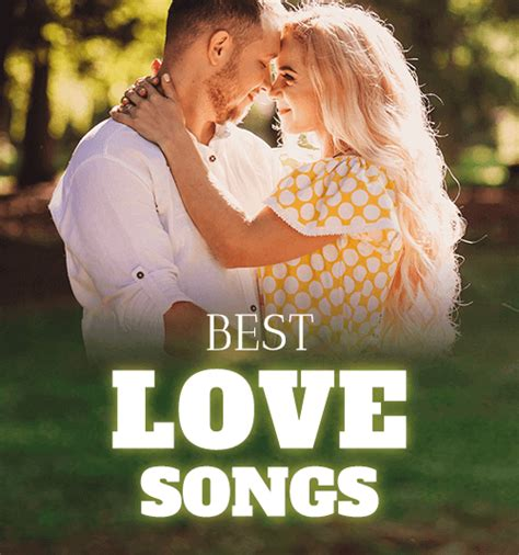 Best Lovesongs Top 50 Best Songs Of All Time Valentine S Day Playlist