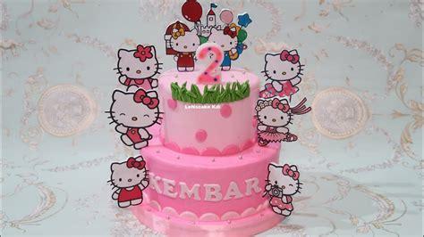kue ulang   membuat kue ultah  kitty cake  ucapan selamat ulang  kembar