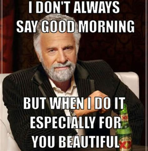 Good Meme Pictures - 30 good morning meme pictures that will definitely make your day better