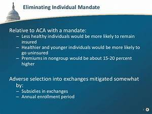 Effects of Eliminating the Individual Mandate to Obtain ...