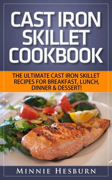 cast iron skillet meals for two cast iron skillet cookbook the ultimate under 30 minutes cast iron skillet recipes for