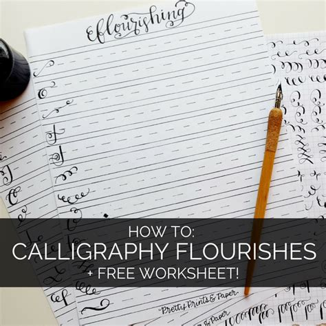 How To Calligraphy Flourishes + Free Printable  Pretty Prints & Paper