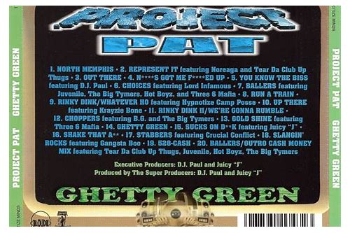 Ghetty green project pat | songs, reviews, credits | allmusic.