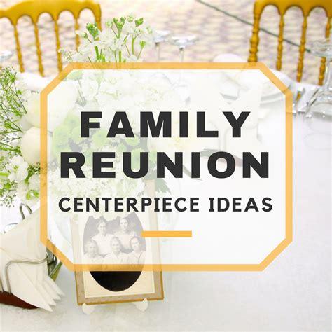 family reunion centerpieces table decorations