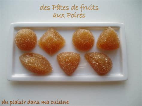 faire des pates de fruits des p 226 tes de fruits au cook in trop facile