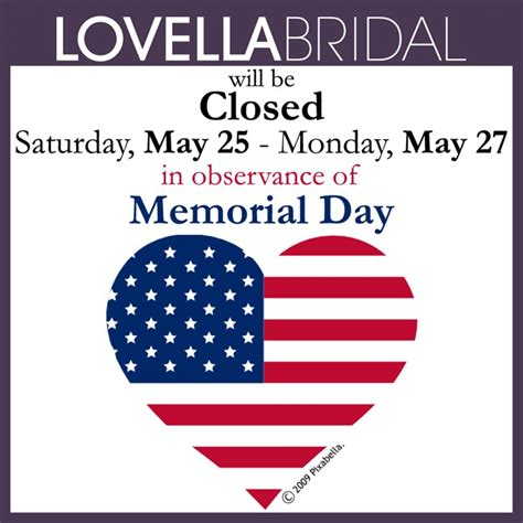 memorial day closed sign template happy memorial day weekend closed may 25 27 2013 lovella bridal los angeles bridal boutique