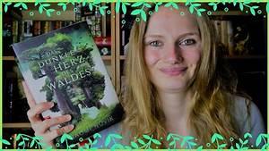 Das Herz Des Waldes : rezension das dunkle herz des waldes von naomi novik youtube ~ Yasmunasinghe.com Haus und Dekorationen