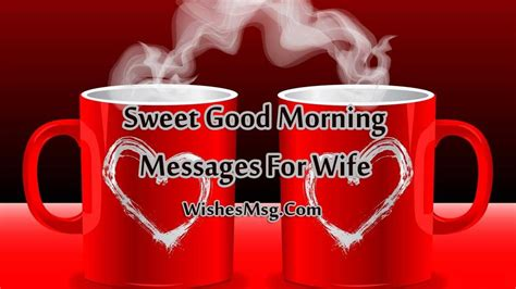 good morning message  wife sweet morning wishes