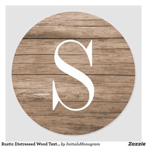 rustic distressed wood texture monogram classic  sticker zazzlecom